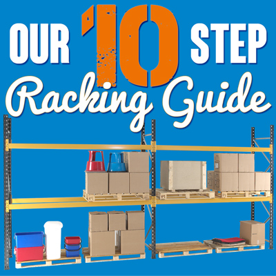 Pallet Racking Systems – 'Our 10 Steps to an Efficient Warehouse' Guide