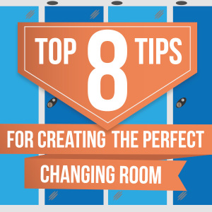 Top 8 Tips for creating The Perfect Changing Room