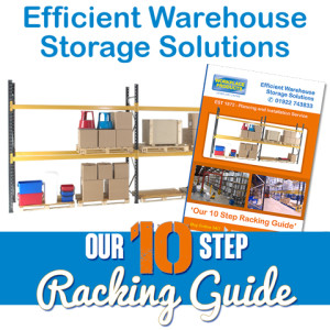 10 Step Guide - create The Perfect Pallet Racking Warehouse Storage Solution