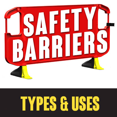 Safety Barriers - Types and Uses