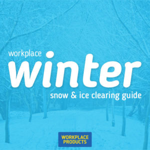 The Workplace Winter Snow and Ice Clearing Guide