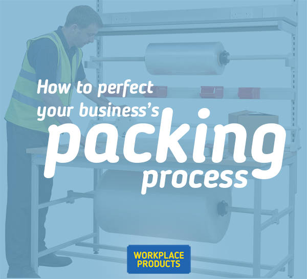 Perfect your business's packing process