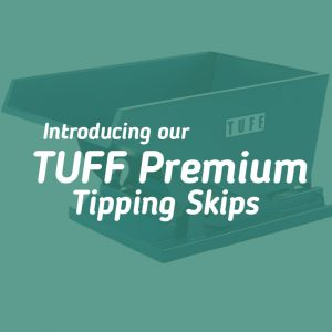 TUFF Premium Tipping Skips Featured