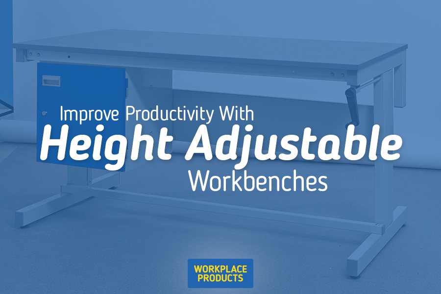 Improve Productivity with Height Adjustable Workbenches