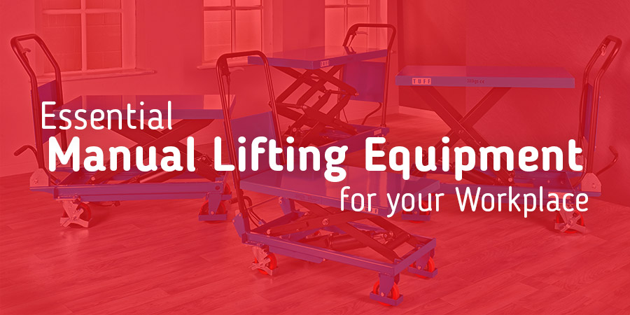 Essential Manual Handling Equipment