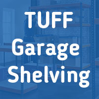TUFF Garage Shelving